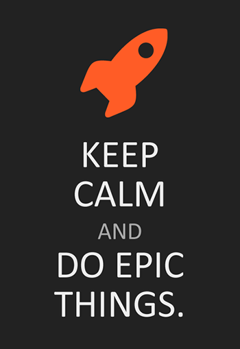 do epic things