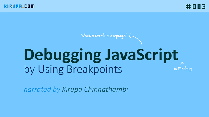 Debugging JavaScript by Using Breakpoints...in Firebug!